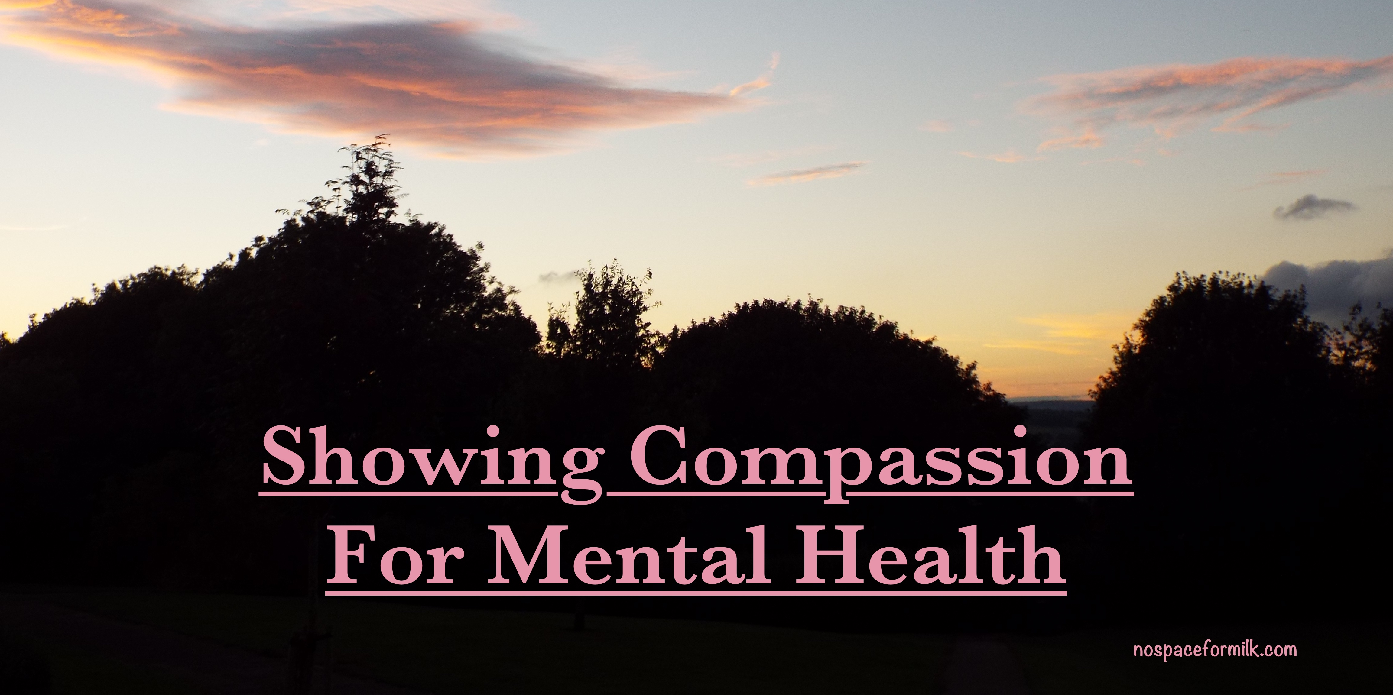 Showing Compassion For Mental Health