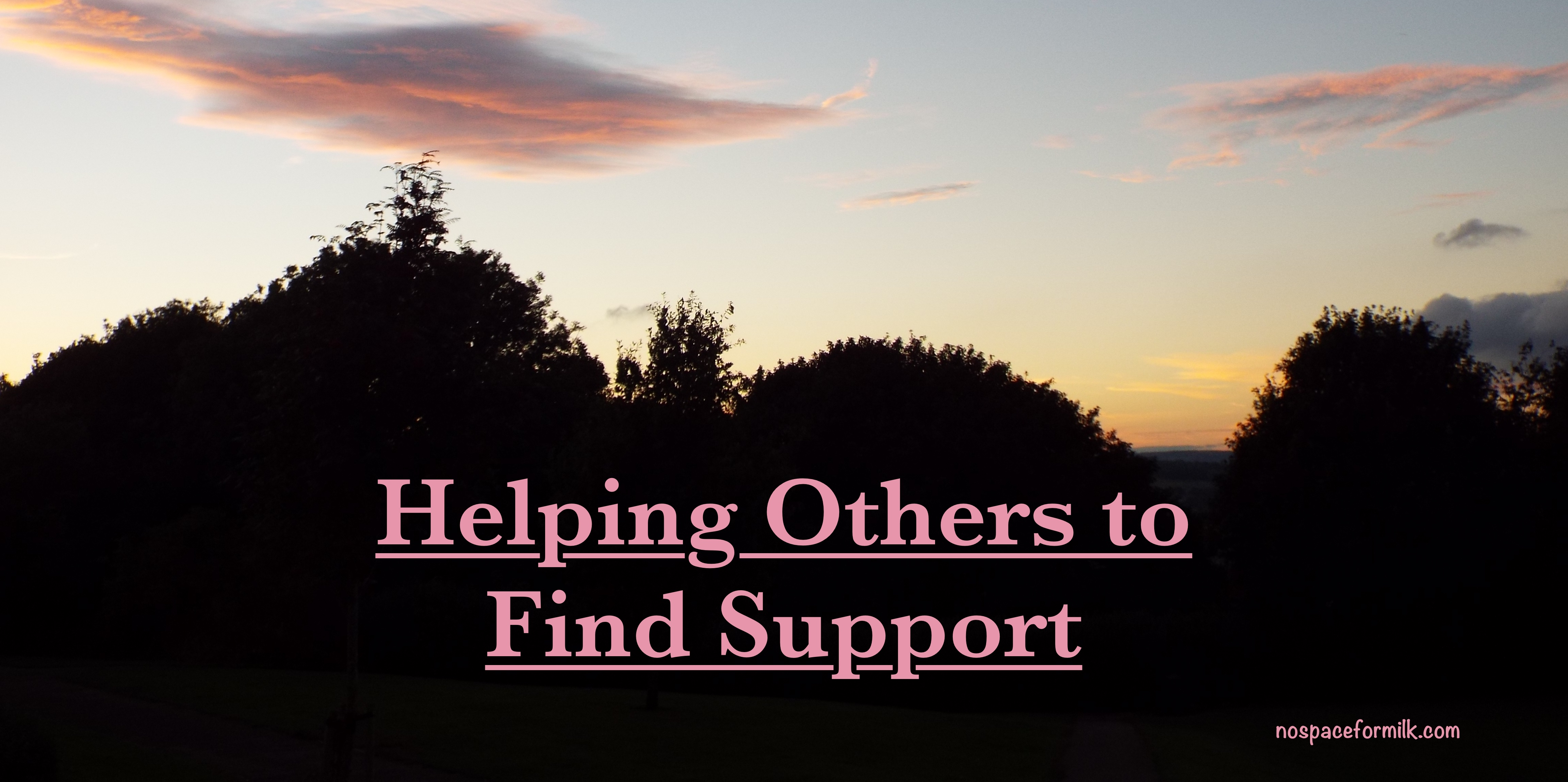 Helping Others to Find Support